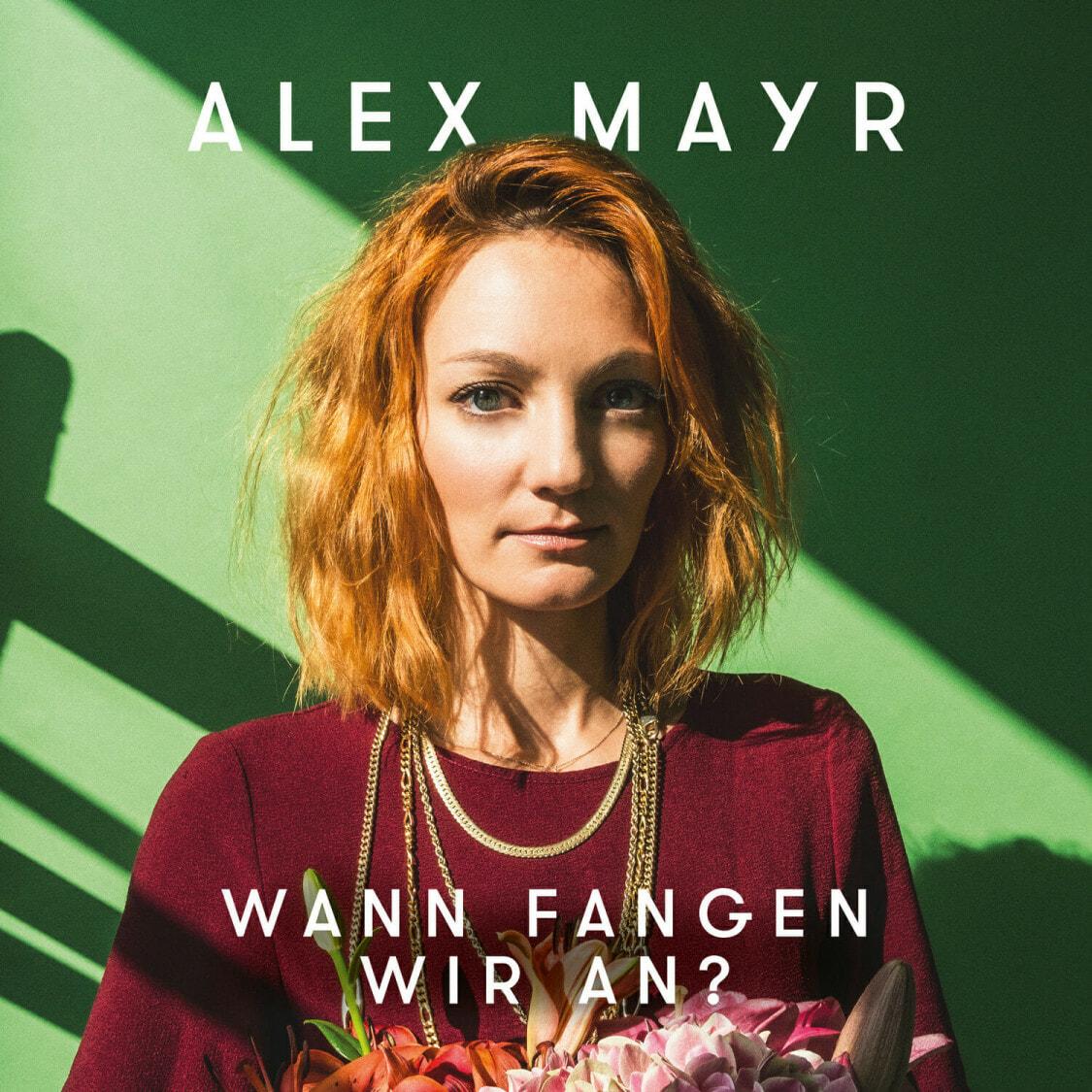 Alex Mayr - Wann fangen wir an? | recordJet